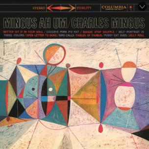 Mingus Ah Um, Charles Mingus, Columbia Records, 1959, S. Neil Fujita